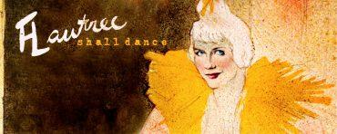 NEW PROGRAM: LAUTREC SHALL DANCE